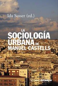 Descargar gratis La sociología urbana de manuel castells (alianza ensayo) EPUB!