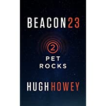 Beacon 23: Part Two: Pet Rocks (Kindle Single)