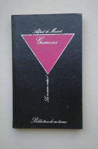 Gamiani / Alfred de Musset ; [traducción de Publicaciones bibliográficas, La Biblioteca]