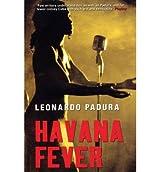 { HAVANA FEVER } By Padura, Leonardo ( Author ) [ May - 2009 ] [ Paperback ]