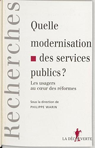 Livres gratuits Quelle modernisation des services publics ?: Les usagers au cœur des réformes pdf, epub ebook