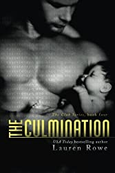 The Culmination (The Club Trilogy) (Volume 4) by Lauren Rowe (2015-08-19)