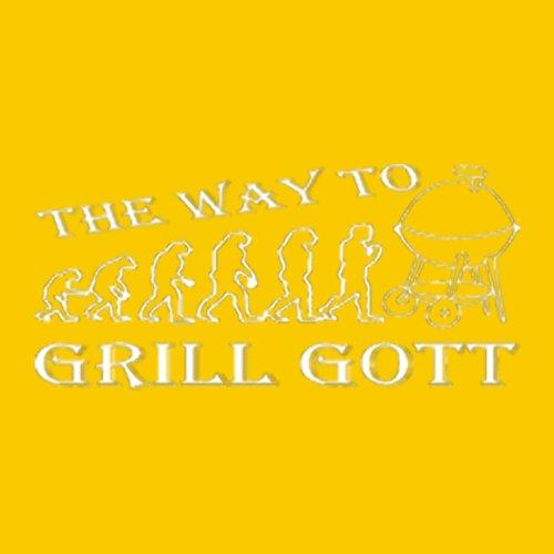 DAS Shirt für BBQ-Fans und Grillprofis: The way to Grill Gott T-Shirt, Farbe gelb, Gelb