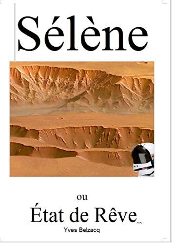 Couverture du livre Sélène: ou État de rêve (Les Rabalaïres t. 11)