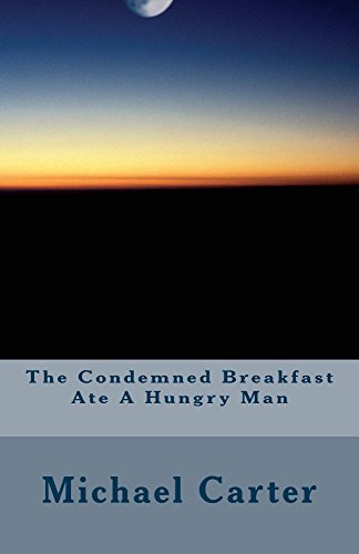 the-condemned-breakfast-ate-a-hungry-man-english-edition