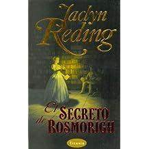 El secreto de Rosmorigh (Titania bolsillo)