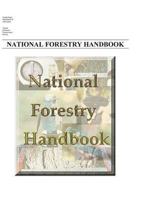 [(National Forestry Handbook)] [By (author) United States Dept of Agriculture ] published on (November, 2013) par United States Dept of Agriculture