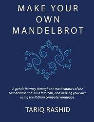 Make Your Own Mandelbrot by Tariq Rashid (2014-04-02)