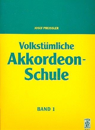 Volkstümliche Akkordeon-Schule Band 1 - Accordion - Buch