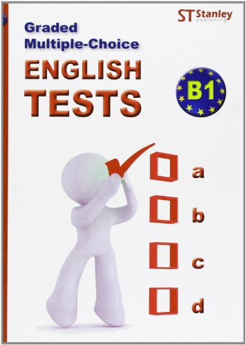 Graded multiple-choice: English tests-B1