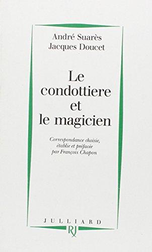 CONDOTTIERE ET LE MAGICIEN