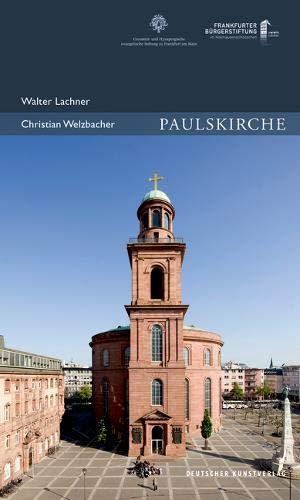Paulskirche (Publikationen der Frankfurter Bürgerstiftung)