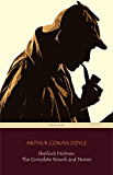 Sherlock Holmes: The Complete Novels and Stories (English Edition)