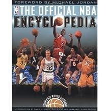 The Official NBA Basketball Encyclopedia by Nba Properties Inc (1989-10-14)