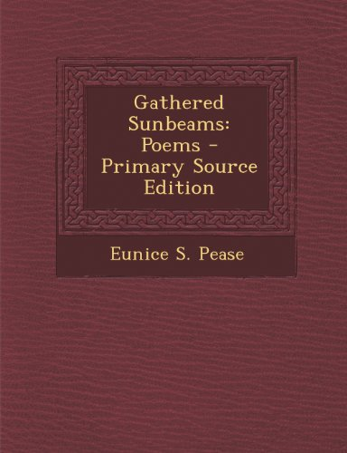 gathered-sunbeams-poems-primary-source-edition