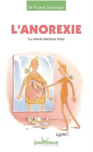 L'Anorexie : Le Miroir intérieur brisé