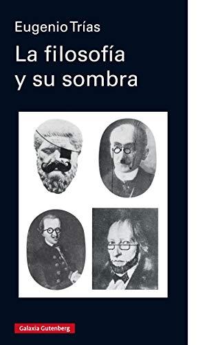 La filosofía y su sombra (EBOOK) eBook: Eugenio Trías, Miguel ...