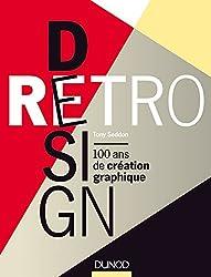 Retro design - 100 ans de création graphique