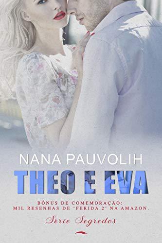 Theo e Eva (Portuguese Edition) por Nana Pauvolih