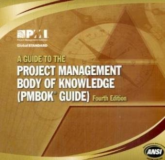 A Guide to the Project Management Body of Knowledge: PMBOK Guide by Project Management Institute (2008-12-31)