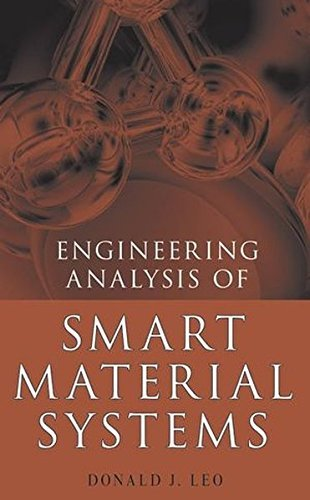 Engineering Analysis of Smart Material Systems by Donald J. Leo (2007-09-10)