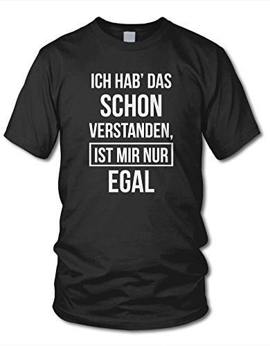 shirtloge - ICH HAB DAS SCHON VERSTANDEN, IST MIR NUR EGAL! - KULT - Fun T-Shirt - in verschiedenen Farben - Größe S - XXL Schwarz