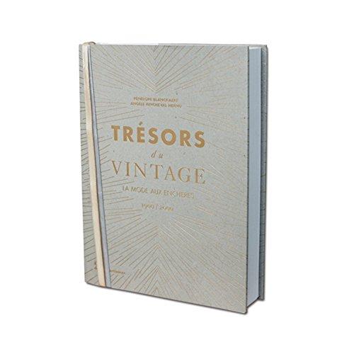 Trésors du Vintage. La mode aux enchères 1900/2000 par Penelope Blanckaert