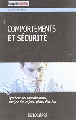 Comportements et sécurité: Synthèse des connaissances, analyse des enjeux, pistes d'action.