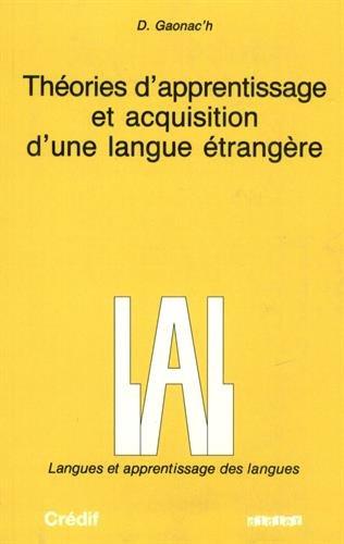 Théories d'apprentissage et acquisition d'une langue étrangère