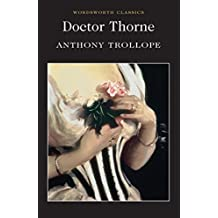 [Doctor Thorne : A Barsetshire Novel] (By (author) Anthony Trollope , Introduction by Joanna Trollope) [published: April, 2016]