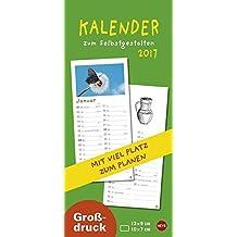 Kalender zum Selbstgestalten Großdruck - Kalender 2017