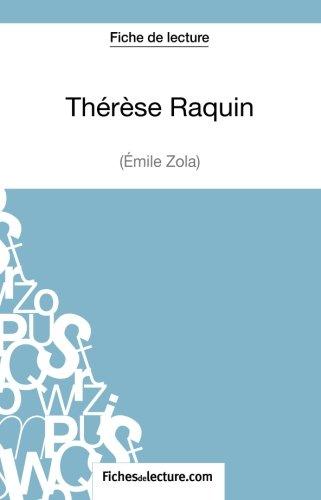 Thrse Raquin de Zola (Fiche de lecture): Analyse Complte De L'oeuvre