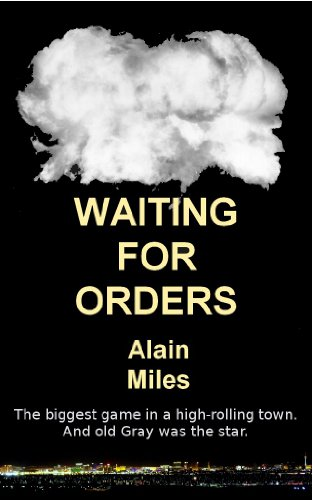 Waiting For Orders (English Edition)