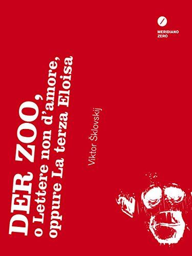 Der Zoo, o Lettere non damore, oppure La terza Eloisa