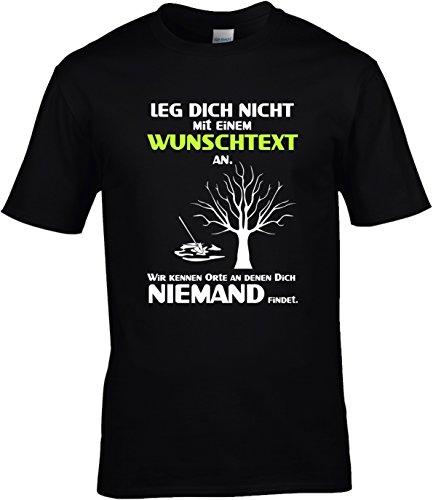 Fun Shirt Herren Leg Dich nicht mit einem Wunschtext an Sprüche Beruf oder Stadt Leg Dich niemals mit Schwarz