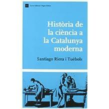 Història de la ciència a la Catalunya moderna (Biblio. Història de Catalunya)