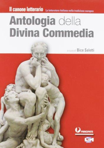 Antologia della Divina Commedia. Con espansione online. Per le Scuole superiori