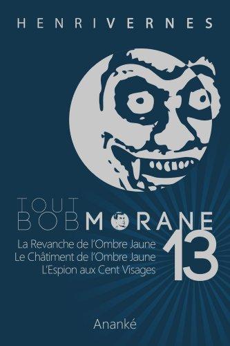 TOUT BOB MORANE/13