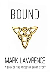 Bound - A Book of the Ancestor Short Story: Short Story