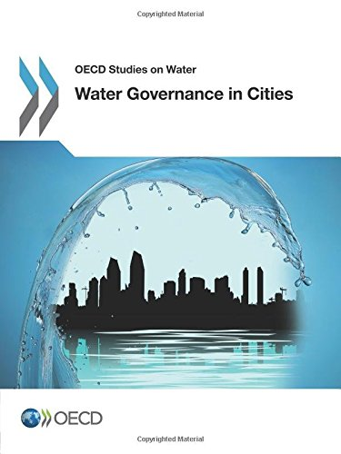 OECD Studies on Water Water Governance in Cities: Edition 2016