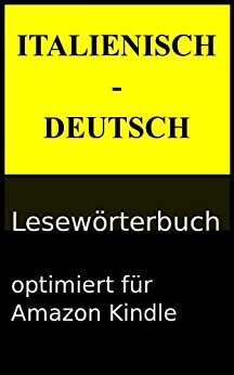 Italienisch - Deutsch Lesewörterbuch (Lesewörterbücher 4) (German Edition) par [Saase, Victor]