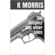 The Suspect and other tales