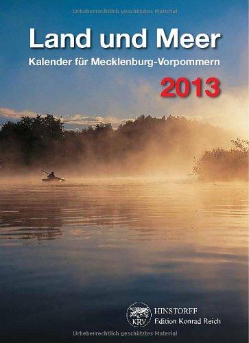 Land und Meer 2013: Kalender für Mecklenburg-Vorpommern