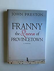 Franny, the Queen of Provincetown: A Novel