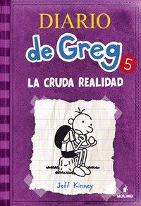Diario de Greg 5: La cruda realidad por Jeff Kinney