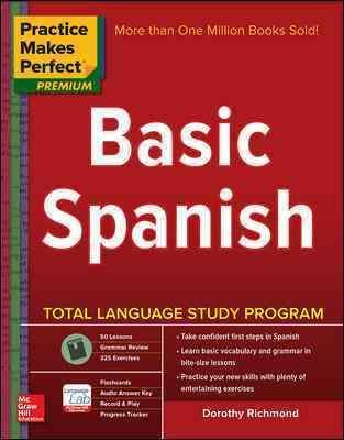 By Richmond, Dorothy ( Author ) [ Practice Makes Perfect Basic Spanish, Second Edition: (Beginner) 325 Exercises + Online Flashcard App + 75-Minutes of Streaming Audio By Jun-2015 - Flashcard Ds