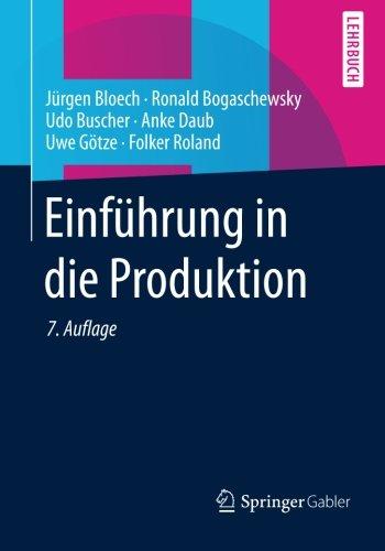 Einführung in die Produktion (Springer-Lehrbuch)
