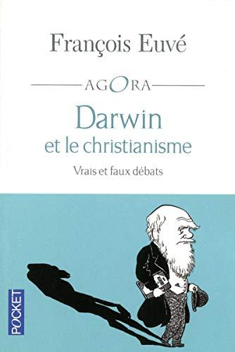 Darwin et le christianisme par François EUVE
