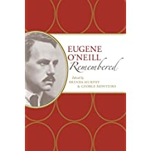 Eugene O'Neill Remembered (American Writers Remembered)