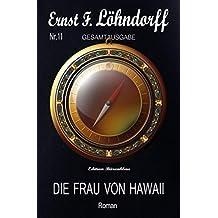 Die Frau von Hawaii: Cassiopeiapress Roman (German Edition)